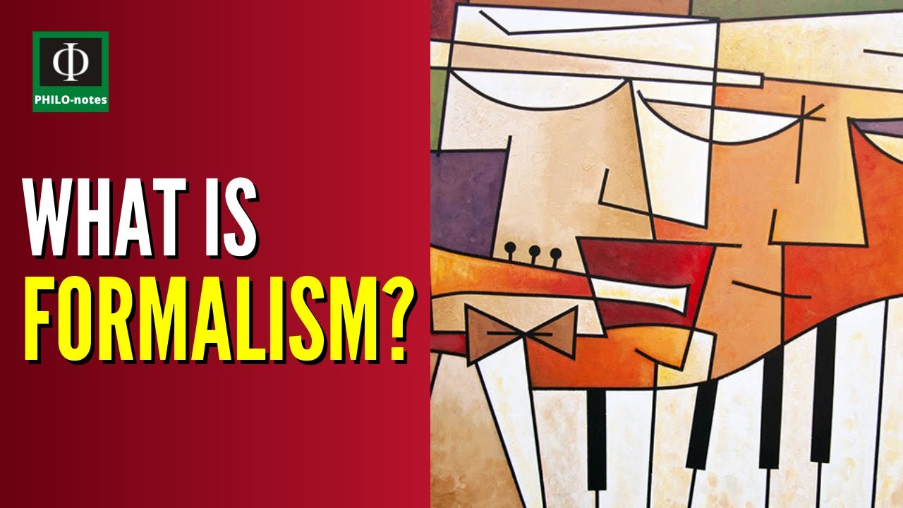 What is Formalism? (See link below for the video lecture on \