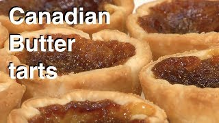 How To Make A Canadian Butter Tart - Legourmettv Recipe