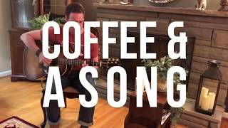 """Coffee & A Song 