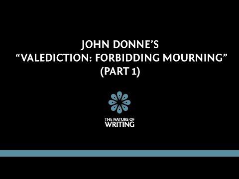 "Explanation of John Donne's ""Valediction: Forbidding Mourning"" (Part 1/3)"