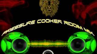 Pressure Cooker Riddim Mix