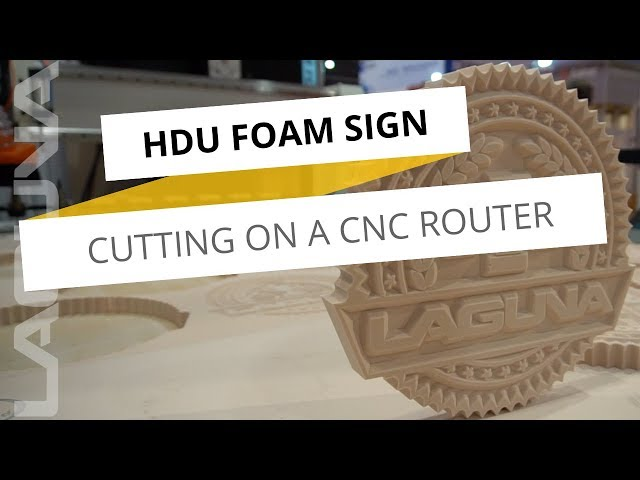 HDU Foam Cutting on a CNC Router | Laguna Tools