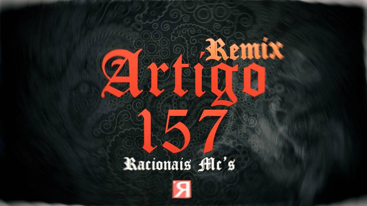 Racionais Mc S Artigo 157 Remix Oficial Youtube