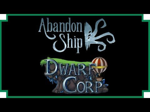 Abandon Ship -DwarfCorp - King of The World (with the Dev)