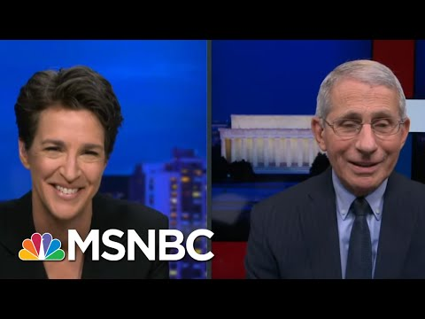Fauci: 'I've Been Wanting To Come On Your Show For Months And Months' | Rachel Maddow | MSNBC