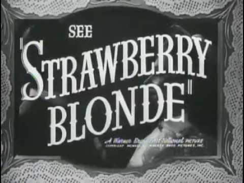 strawberry blonde the original trailer youtube