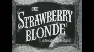 Strawberry Blonde, The - Original Trailer
