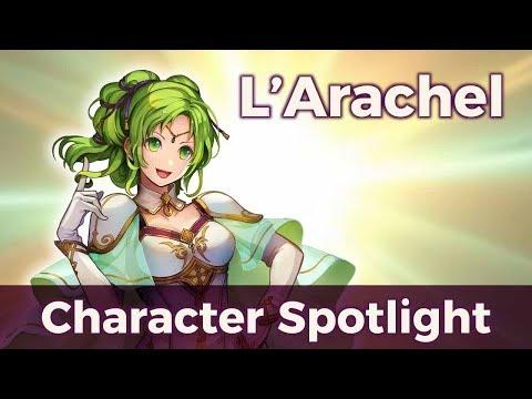 Fire Emblem Character Spotlight: L'Arachel