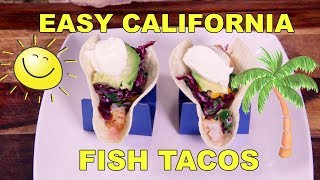 Easy California Fish Tacos