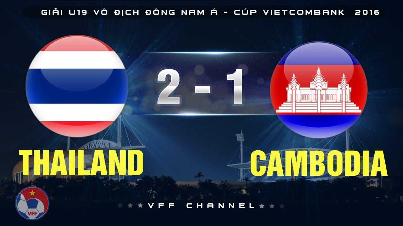 Video: U19 Thái Lan vs U19 Campuchia