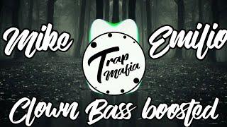 MIKE EMILIO - CLOWN [Bass Boosted] by TRAP MAFIA