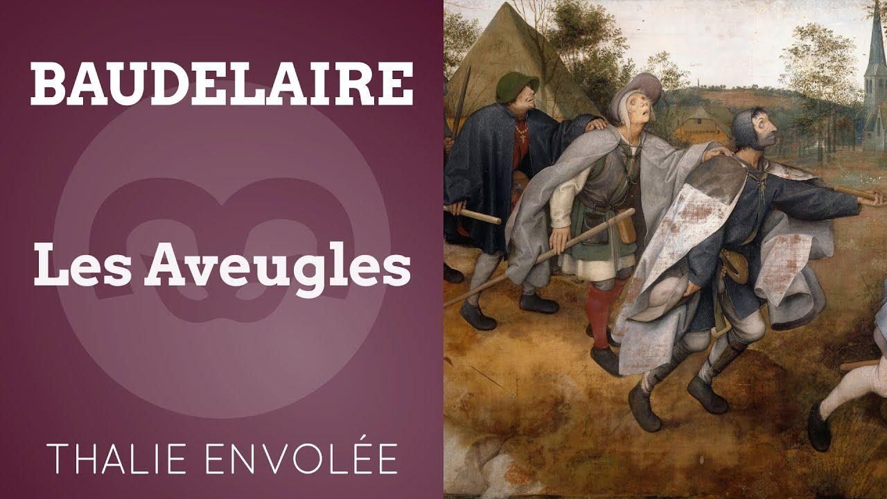 Les Aveugles - Charles Baudelaire - Thalie Envolée (HD ...