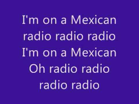 Mexican Radio With Lyrics