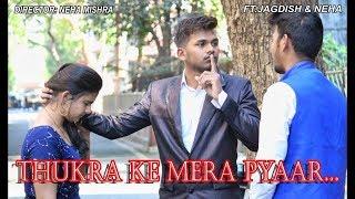Thukra ke mera pyar mera inteqam dekhegi | Heart touching love story 2018 | JSBA CREATION