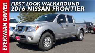 2016 Nissan Frontier 4x4: First Look Walkaround on Everyman Driver