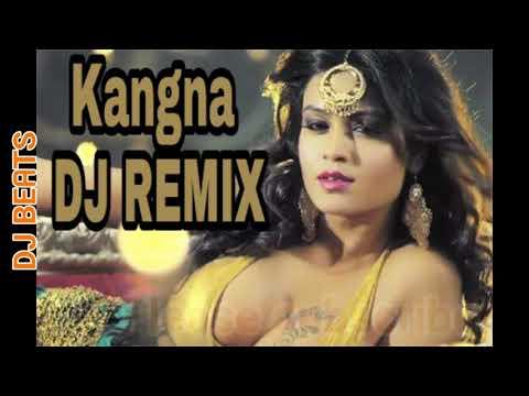 KANGNA REMIX DJ HARSH BHUTANI AND DJ AMAN JAISWAL