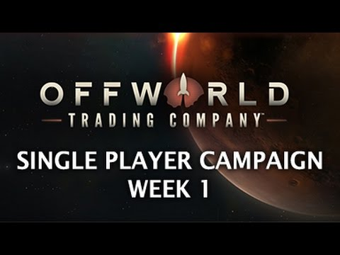 Offworld Trading Company - Single Player Campaign Gameplay Part 1 HD