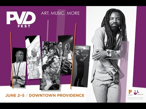 PVDFest - June 2-5, 2016 - Downtown Providence