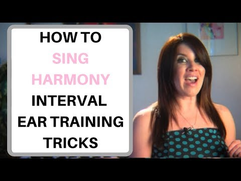 How to Sing Harmony -  Interval Ear Training Tricks