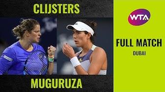 Kim Clijsters vs. Garbiñe Muguruza | Full Match | 2020 Dubai Round of 32
