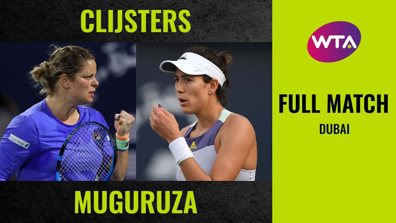 Kim Clijsters vs. Garbiñe Muguruza | Full Match | 2020 Dubai Round of 32
