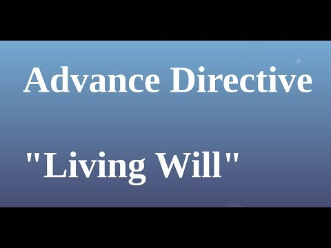 Start Your Advance Directive i.e., Living Will