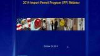 2014 Import Permit Program Webcast Part 2