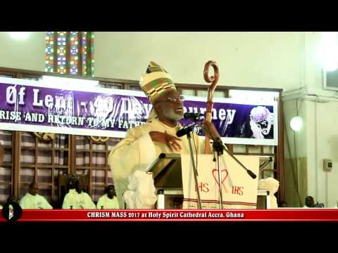 Chrism Mass 2017 - Catholic Archdiocese of Accra (12-04-2017)