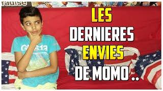 10 CHOSES QUE MOMO VOUDRAIT FAIRE AVANT DE MOURIR !