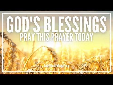 Prayer For God's Blessings - God's Blessings and Favor Prayer Decree
