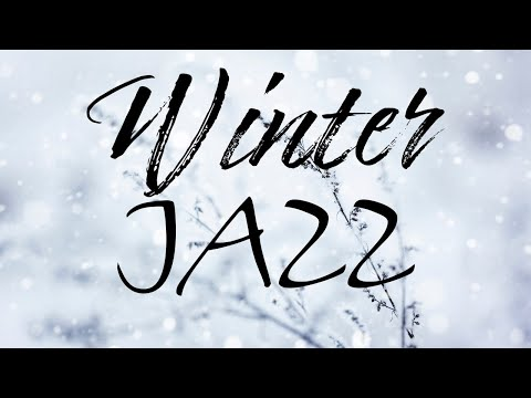 Snowy Winter JAZZ  - Lounge JAZZ Music & Bossa Nova for Stress Relief & Christmas Mood
