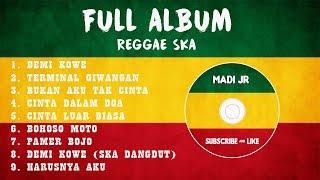 Download Lagu FULL ALBUM REGGAE SKA PALING TERBARU || DEMI KOWE || HARUSNYA AKU || PALING POPULER 2019 mp3