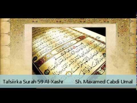 Tafsiir Surah 59 Al-Xashr - Sh. Maxamed Cabdi Umal