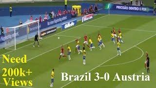 Brazil vs Austria live  3-0  Highlights 2018