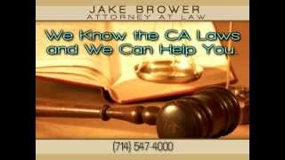 Jake Brower Defense Attorney-Assault Charges, Assault and Battery, Aggravated Assault, Santa Ana CA