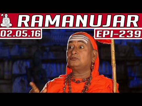 Ramanujar   Epi 239   Tamil TV Serial  ...
