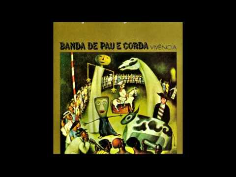 Banda de Pau e Corda - Vivencia - Full album 1973