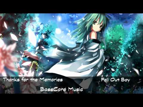 Thanks for the Memories (Nightcore) [BassCore] | Fall Out Boy
