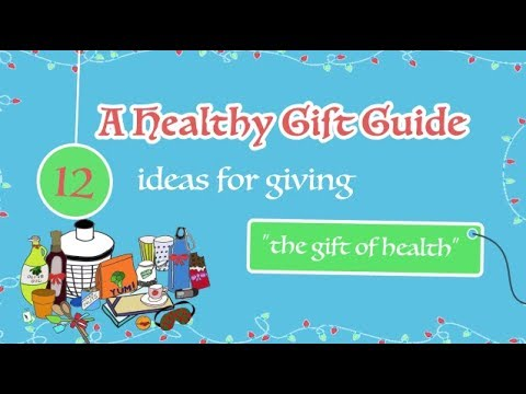 12 Healthy Holiday Gift Ideas