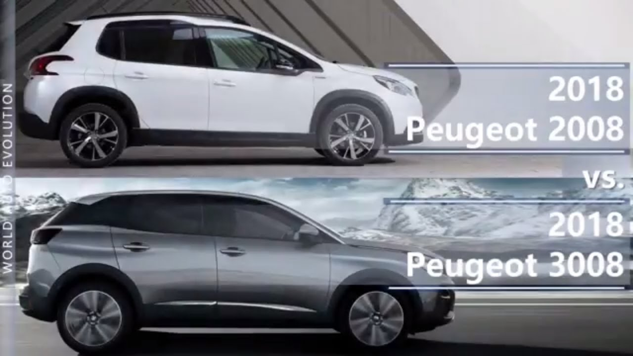 2018 Peugeot 2008 Vs 2018 Peugeot 3008 Technical Comparison Youtube