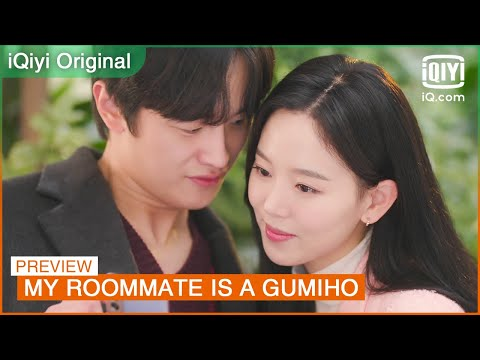 EP15 Preview: Why do you refuse physical contact with me?   My Roommate is a Gumiho   iQiyi K-Drama