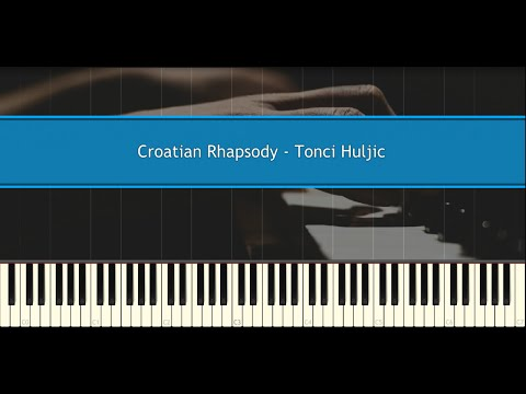 Croatian Rhapsody - (Maksim Mrvica) Tonci Huljic - Ballad version (Piano Tutorial)