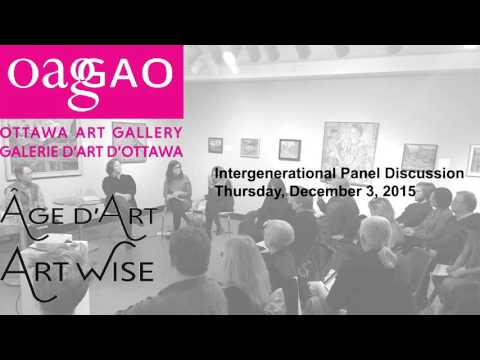 Ottawa Art Gallery: Intergenerational Panel Discussion