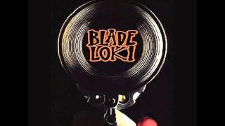 Blade Loki - Wznieśmy pięści