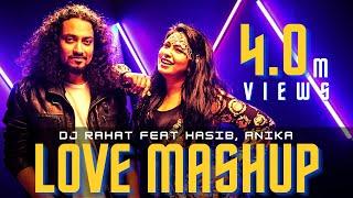 Love Mashup 2021 II DJ Rahat feat Tasnim anika, Hasib