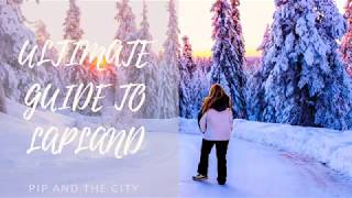 Ultimate guide to Lapland - Pip and the City