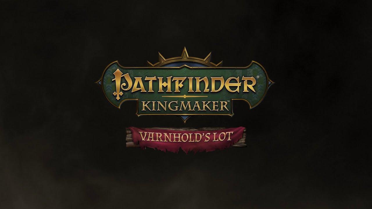 Pathfinder: Kingmaker - Varnhold's Lot DLC Trailer