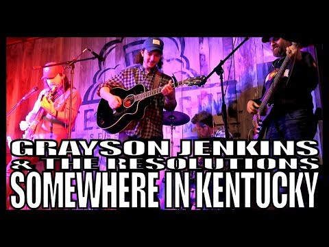 Grayson Jenkins & The Resolutions 'Somewhere In Kentucky'