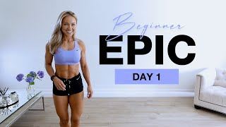 DAY 1 of Beginner EPIC | No Equipment Lower Body Workout