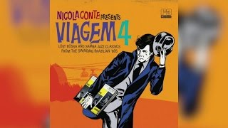 Nicola Conte - presents Viagem Vol 4 (Full Album Stream)